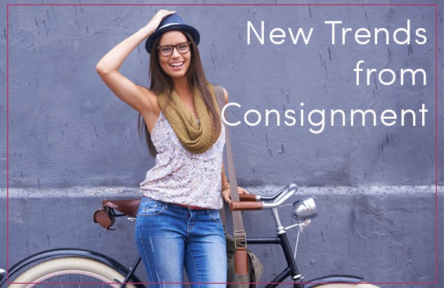 New Trends from Consignment
